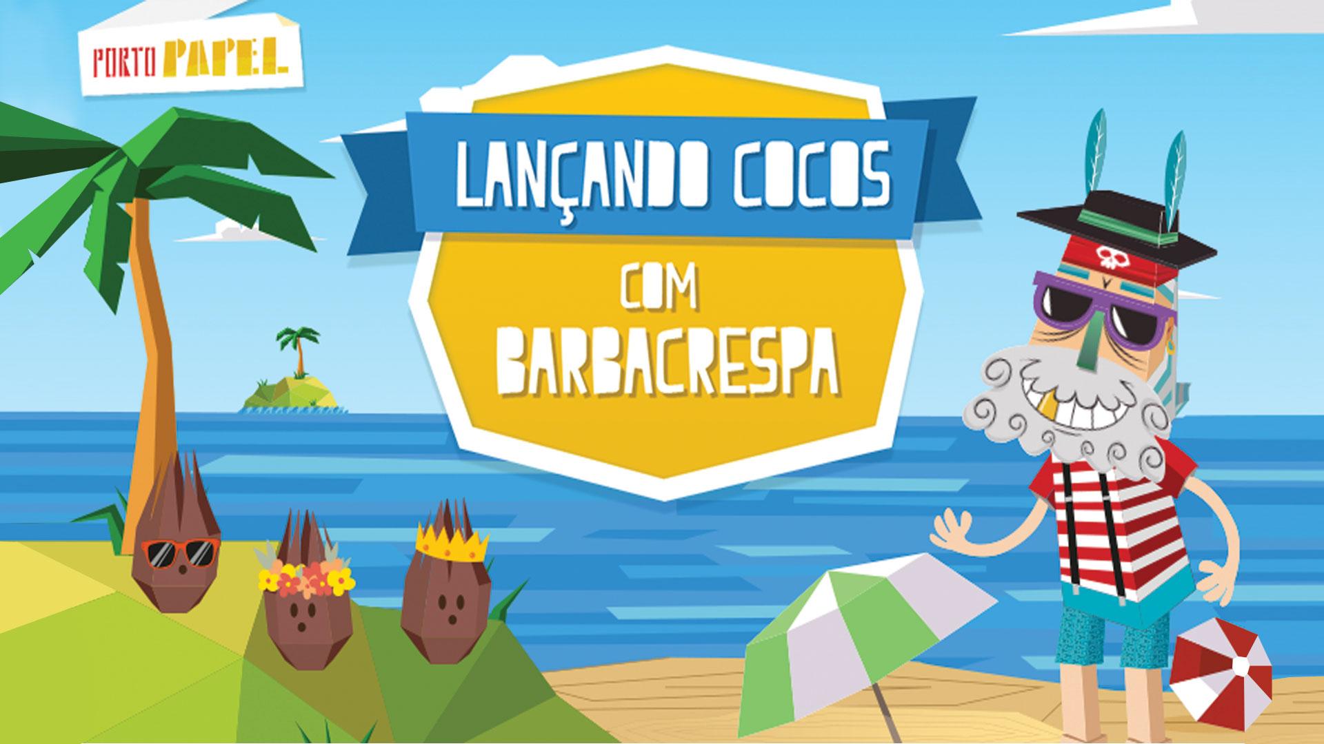 Lançando Cocos com Barbacrespa
