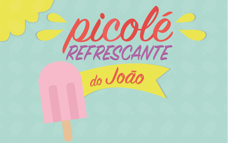 Picolé Refrescante do João