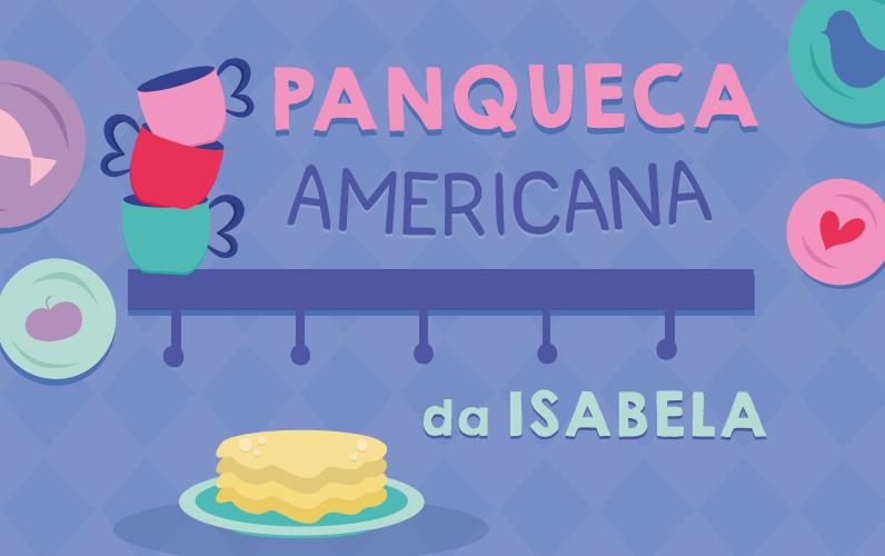 Panqueca Americana da Isabela